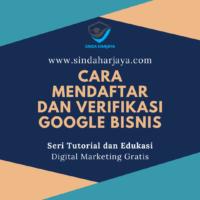 Panduan Lengkap Cara Mendaftar dan Verifikasi Google Bisnisku
