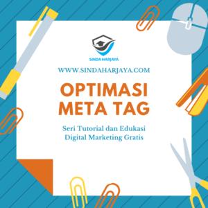 Panduan Lengkap Cara Optimasi Meta Tag - Optimasi SEO bagi Pemula